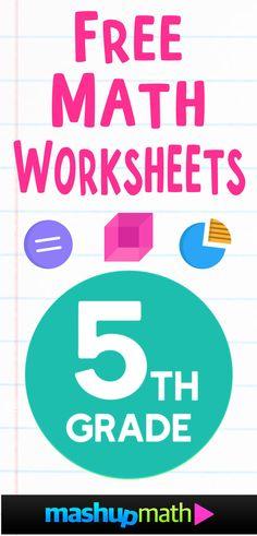 Free 5th Grade Math Worksheets — Mashup Math