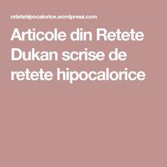 Articole din Retete Dukan scrise de retete hipocalorice