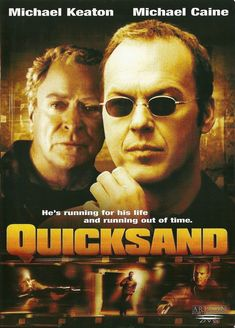 Quicksand Michael Keaton, Michael Caine After a workaholic banker journeys to Monaco to investigate the suspicious activities of a company, he finds himself framed for murder and running for his life. Drama Movies, Hd Movies, Movie Tv, Movies 2019, Michael Keaton Movies, Action, Movies Playing, Great Films, France