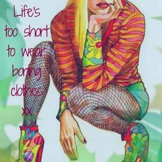 Life Is Short, Fashion Quotes, How To Wear, Clothes, Style, Outfit, Clothing, Kleding, Cloths