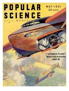 Front Cover of Popular Science Magazine: May 1931 Transportation Art Print - 23 x 30 cm Science Magazine, Magazine Art, Magazine Covers, Steampunk, Welcome To The Future, Classic Sci Fi, Pulp, Popular Mechanics, Science Fiction Art