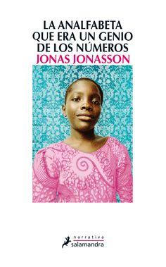 descarga gratis LA ANALFABETA QUE ERA UN GENIO DE LOS NUMEROS libro JONAS JONASSON clica aqui