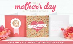 Free Mother's Day gift cards & tags from Inky Co.