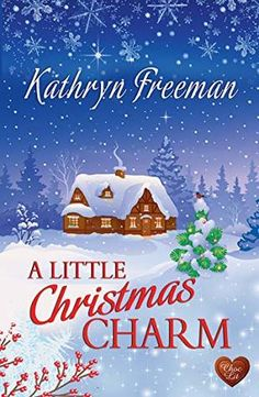 A Little Christmas Charm (Choc Lit) ebook by Kathryn Freeman Christmas Books, A Christmas Story, Little Christmas, Christmas Ideas, White Christmas, Good Books, Books To Read, My Books, Free Books