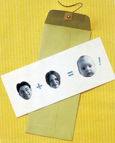 baby announcement idea - really like this, only I would like it better with our baby pictures...