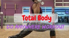 TOTAL BODY DO ANYWHERE WORKOUT
