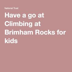 Have a go at Climbing at Brimham Rocks for kids Tues 31st May 2016 (booking required)