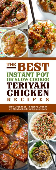 Teriyaki Chicken is always a crowd pleaser, and this collection of The BEST Instant Pot or Slow Cooker Teriyaki Chicken Recipes will let you make delicious Teriyaki Chicken in the slow cooker or the Instant Pot, whichever you prefer! [found on Slow Cooker or Pressure Cooker at SlowCookerFromScratch.com] #TeriyakiChicken #SlowCookerTeriyakiChicken #InstantPotTeriyakiChicken #Pressure CookerTeriyakiChicken #SlowCookerChicken #InstantPotChicken