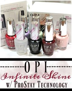 OPI Infinite Shine Nail Polish with ProStay Technology Review, Swatches and Comparison