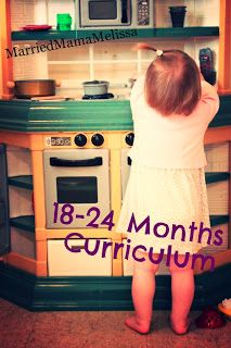 """Married Mama Melissa: 18 - 24 Month Toddler """"Curriculum"""""""