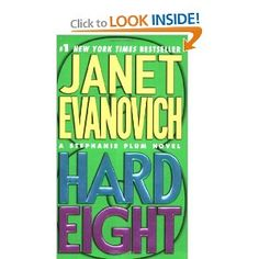 Janet Evanovich's Stephanie Plum Number Series - Hard Eight. (I HEART Ranger!)