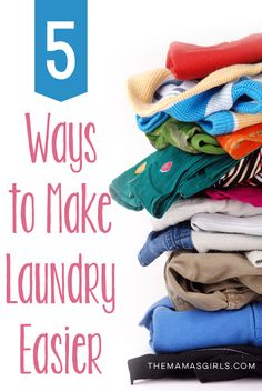 5 ways to make laundry easier - great tips!