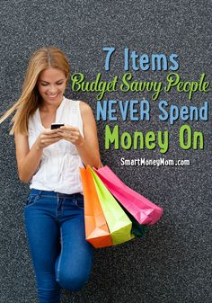 7 items budget savvy people never spend their money on! I think a lot of people will disagree with #3-- we went 10 years without one!