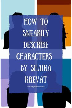 How to sneakily describe Characters by Shaina Krevat Creative Writing Tips, Book Writing Tips, Writing Resources, Writing Help, Writing Skills, Writing Images, Describing Characters, Writing Characters, Writer Tips