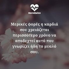 Εικόνες Advice Quotes, Life Quotes, Greek Quotes, Picture Quotes, Quote Of The Day, Wise Words, Favorite Quotes, Philosophy, Qoutes