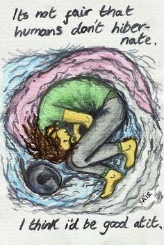 Random Thoughts of a Bored Artist: 2.0 Day 165 - Hibernation