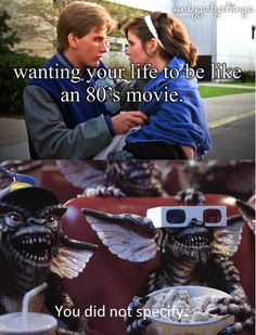 Honestly, I'd rather be in the Gremlins :)