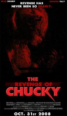The Revenge of Chucky (Seed of Chucky)
