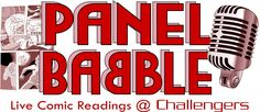 Panel Babble. Live Comic Readings from Live Comic Creators.