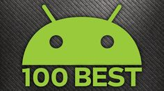 The 100 Best Android Apps of 2016                                                                                                                                                                                 More