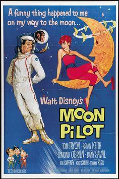 "Walt Disney's ""Moon Pilot"" (1962)  Stars: Tom Tryon, Brian Keith, Edmond O'Brien, Dany Saval, Tommy Kirk, Bob Sweeney, Bert Remsen ~ Director: James Neilson"