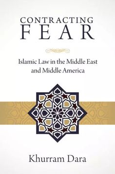 "CONTRACTING FEAR (Islamic Law in the Middle East and Middle America; by Khurram Dara; Imprint: Cascade Books). If you've ever read a news story about radical Islam, you've probably seen ""sharia law"" mentioned. But for something that is becoming increasingly prevalent in political rhetoric, it's hard to believe how little most people actually know about Islamic law. In this concise and instructive book, Khurram Dara explains not only the history and origins of Islamic law but also the..."