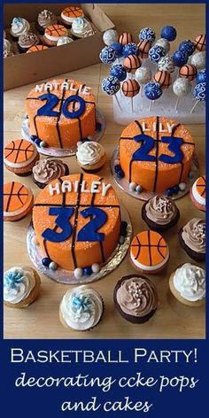 Basketball party - decorated cake pops and cakes