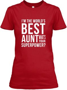 World's Best Aunt! Oh yes. For Nora and all my future nieces/nephews.