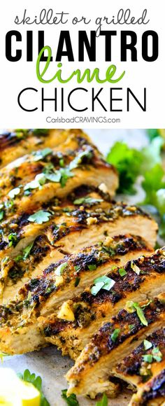 Skillet OR Grilled JUICY Cilantro Lime Chicken (Marinade) #cilantrochicken