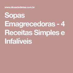Sopas Emagrecedoras - 4 Receitas Simples e Infalíveis