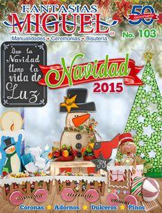 Navidad 2015  No. 103 Coronas, Adornos, Dulceros y muchas ideas más para esta navidad!