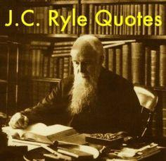 J.C. Ryle ♥