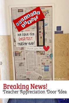 Breaking News! Door Decorating Idea featured with 21 Teacher Appreciation Door Ideas! {OneCreativeMommy.com} So many great ideas for your teacher!