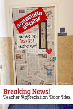 Breaking News! Door Decorating Idea featured with 21 Teacher Appreciation Door Ideas! {OneCreativeMommy.com} So many great ideas for your teacher!