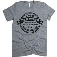 Funny Teacher T Shirt