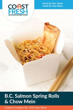 B.C. Salmon Spring Rolls with Chow Mein Noodles