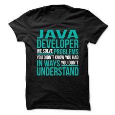 Java-Developer - Solve Problems T-Shirts, Hoodies (21.99$ ==► Order Here!)