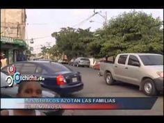 Los atracos azotan las familias de Alma Rosa #Video - Cachicha.com