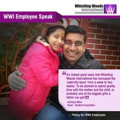 "WWI Employee Anindya Mitra on Paternity Leave Policy- ""It's indeed a great news that Whistling Woods International has increased the 'paternity leave' from a week to two weeks. I have always felt that the birth of a child is an equally life-changing event to the father as much as it is to the mother. At such a moment to be allowed to spend quality time with the mother and the child, is probably one of the biggest gifts a father can get."""