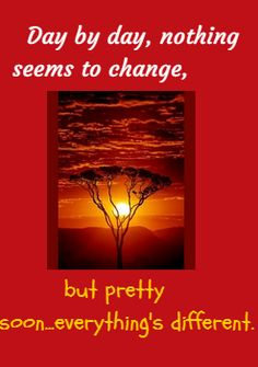 That is the way #change goes.