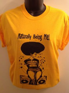 Gold Naturally Being Me/Afro Love Sistaboom T by KedulKreation, $12.00