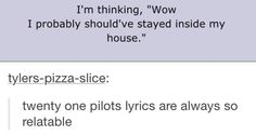 THIS IS THE LYRICS I CAN RELATE TO THE MOST