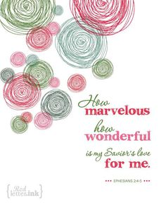 Wall Art - How Marvelous (green, red, pink) Ephesians - 8 x 10 Print Scripture Verses, Bible Verses Quotes, Bible Scriptures, Scripture Pictures, Mothers Day Quotes, God Loves Me, Jesus Loves, Lord And Savior, Gods Grace