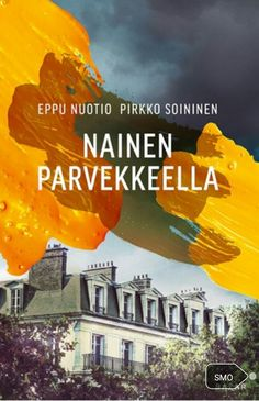 Nainen parvekkeella with Pirkko Soininen Books To Read, My Books, Viria, Literature, Abs, Reading, Movie Posters, Tuli, Book Covers
