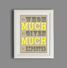 """Typography Print, Biblical Quote, Mocha & Yellow,  Art Print, Typographic Wall Art 11x14"""" Print, To Whom Much Is Given.. $20.00, via Etsy."""