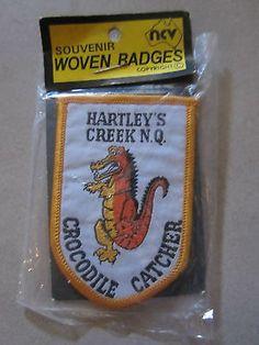 Souvenir Cloth Patch Badge HARTLEY'S CREEK N.Q. Crocodile Catcher BNIP