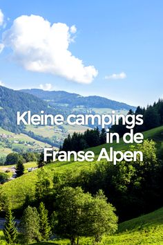 Camping Alpen, Camper, Holidays France, Camping Holiday, Europe, Mountains, Caravans, Travel, Tent