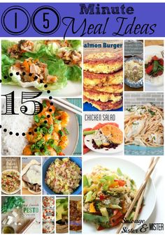 "Need dinner on the table quick?  These 15 Minute Meal Ideas are great for that question ""What's for dinner?"" at 5pm.  From easy recipes to a little more complicated, there are 15 ideas to keep you inspired to eat at home.  Save time and money.    - Salvage Sister and Mister"