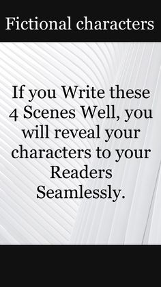 Fictional characters : write these 4 scenes to give your fictional characters more depth. Inspiration for better writing. Tips for better writing. Fictional characters : write these 4 scenes t Creative Writing Tips, Book Writing Tips, Cool Writing, Writing Resources, Writing Help, Better Writing, Writing Skills, Writing Prompts, Persuasive Writing