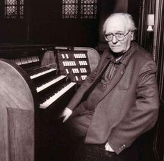 Composer and organist Olivier Messiaen wrote a large body of organ music.